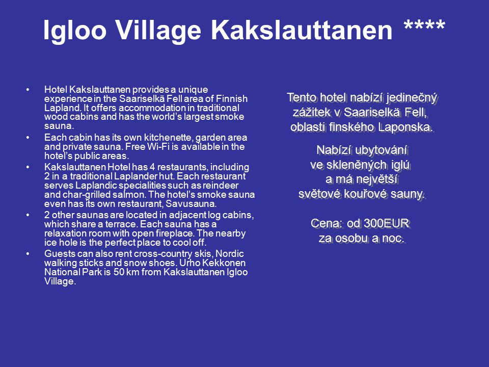 Igloo Village Kakslauttanen ****