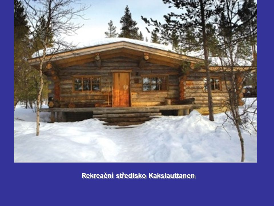Rekreační středisko Kakslauttanen