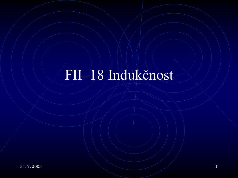 FII–18 Indukčnost 31. 7. 2003