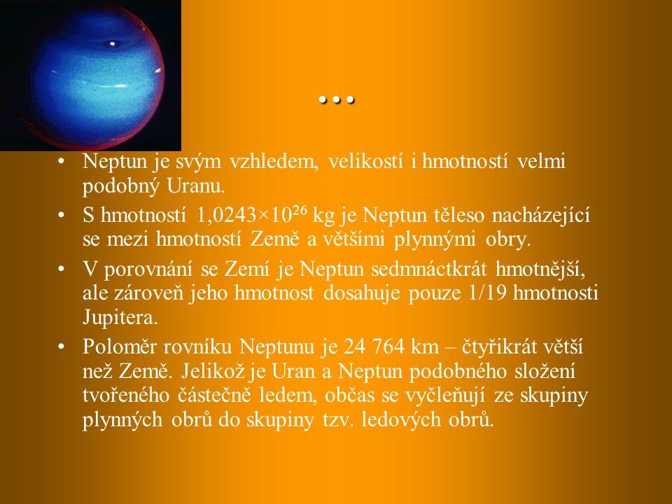 … Neptun je svým vzhledem, velikostí i hmotností velmi podobný Uranu.