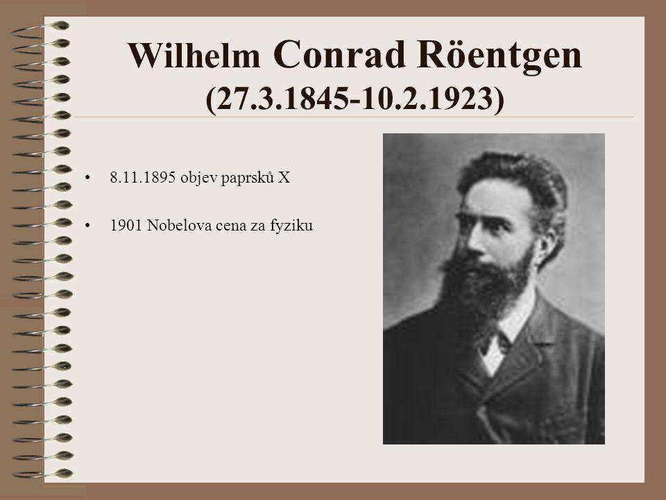 Wilhelm Conrad Röentgen (27.3.1845-10.2.1923)