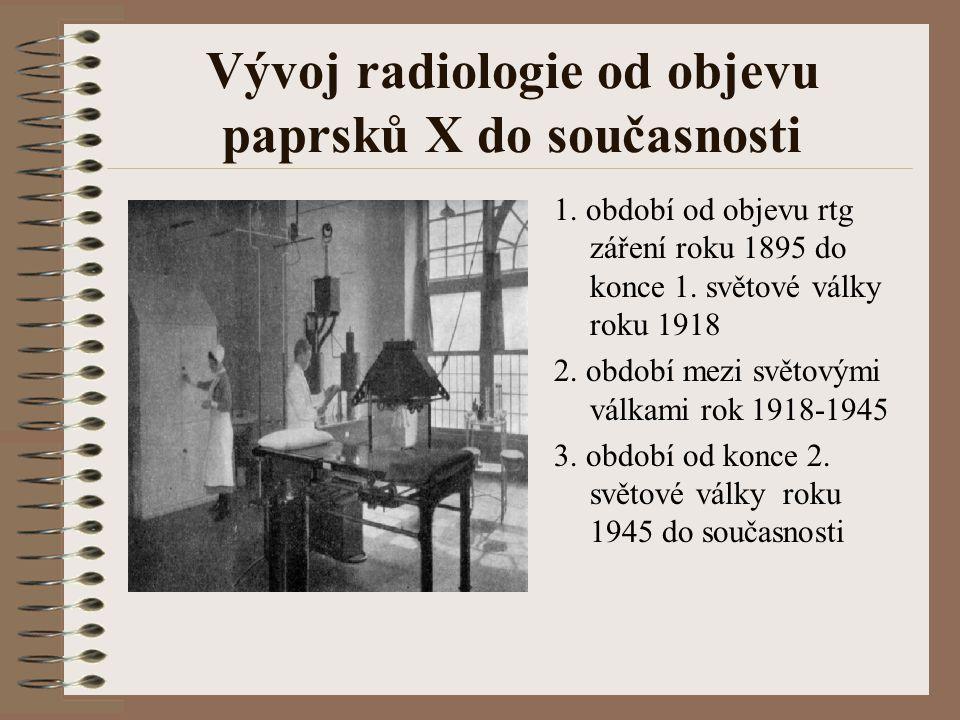 Vývoj radiologie od objevu paprsků X do současnosti