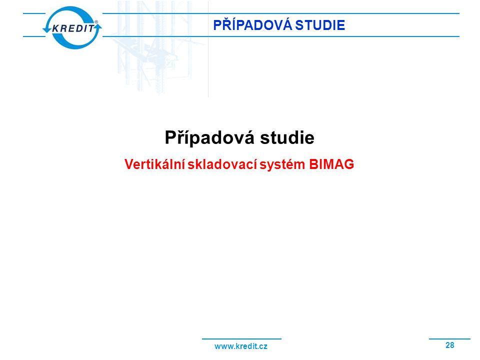 Vertikální skladovací systém BIMAG