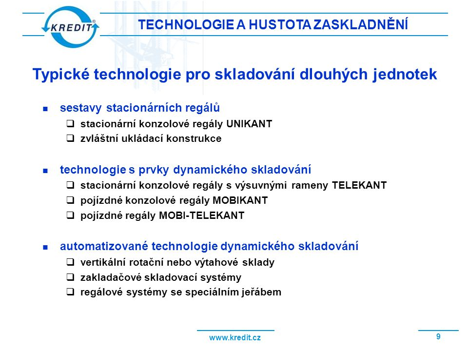 TECHNOLOGIE A HUSTOTA ZASKLADNĚNÍ