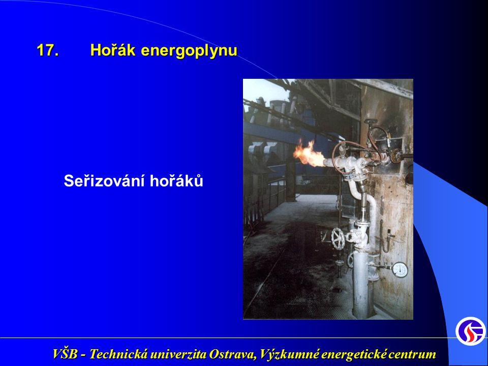 17. Hořák energoplynu Seřizování hořáků
