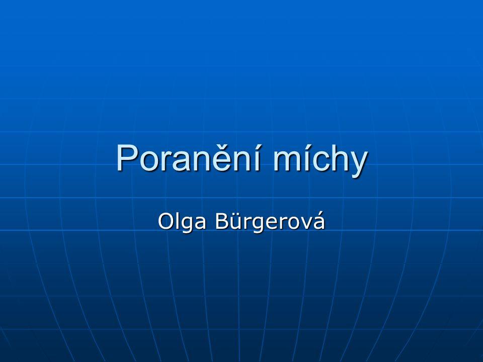 Poranění míchy Olga Bürgerová
