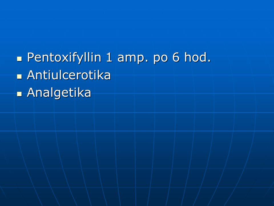 Pentoxifyllin 1 amp. po 6 hod.