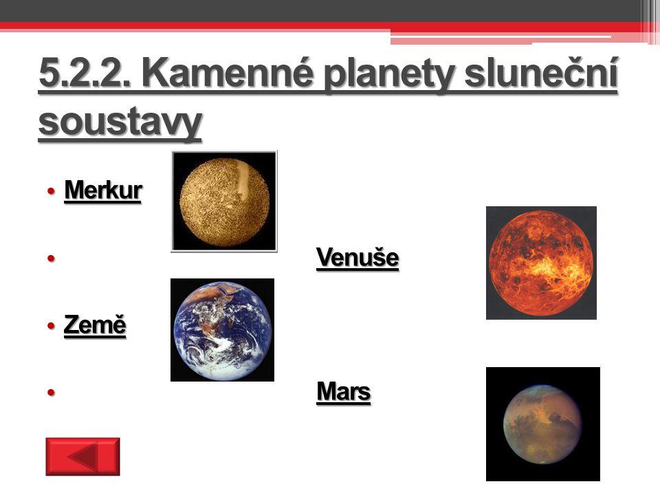 5.2.2. Kamenné planety sluneční soustavy