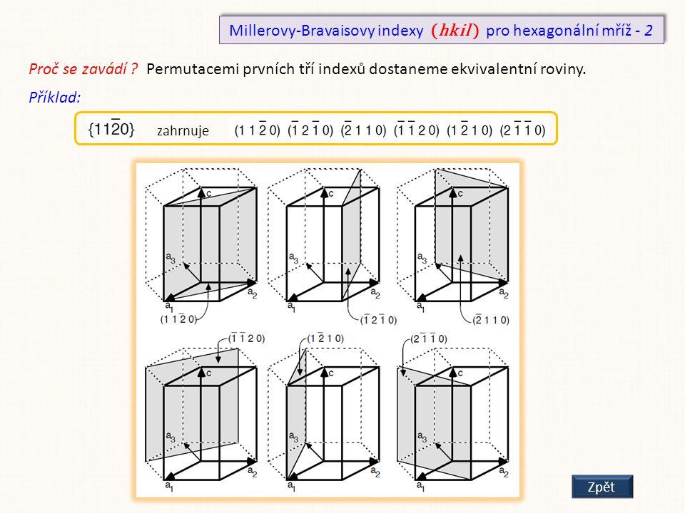 Millerovy-Bravaisovy indexy (hk i l ) pro hexagonální mříž - 2