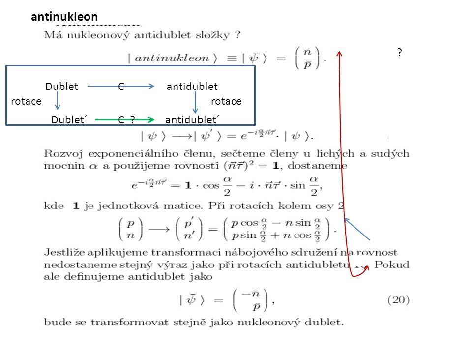antinukleon antinukleonsss ddu Dublet antidublet C rotace rotace