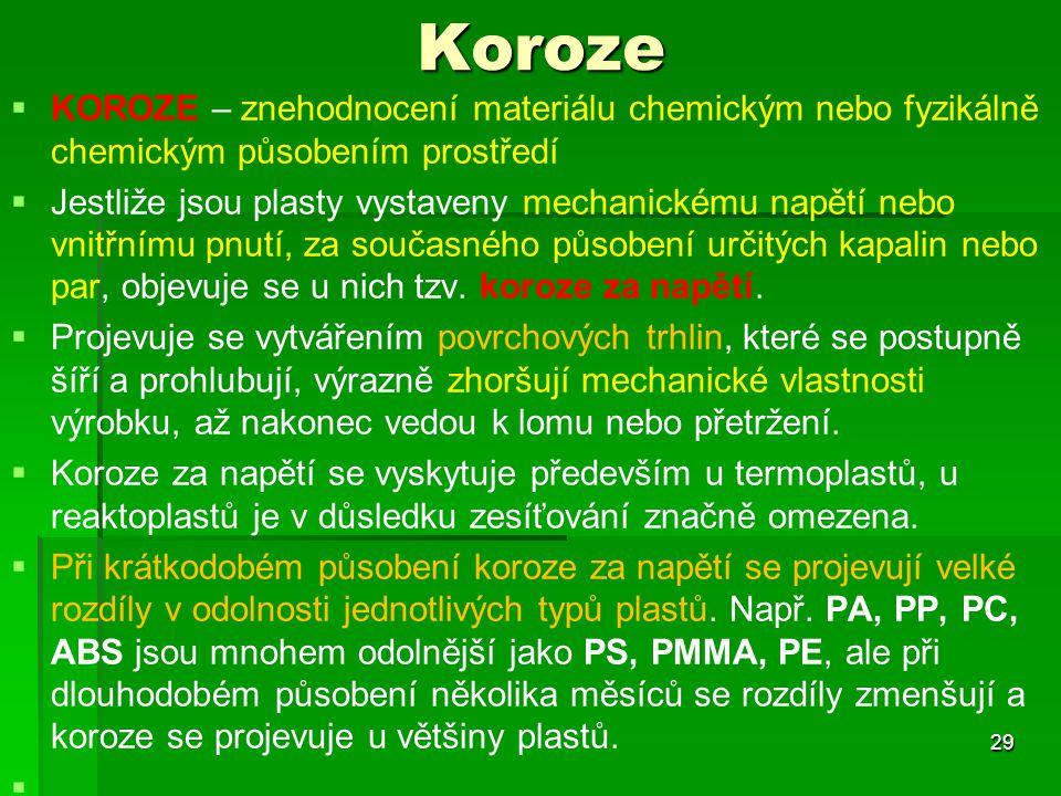 Koroze KOROZE – znehodnocení materiálu chemickým nebo fyzikálně chemickým působením prostředí.