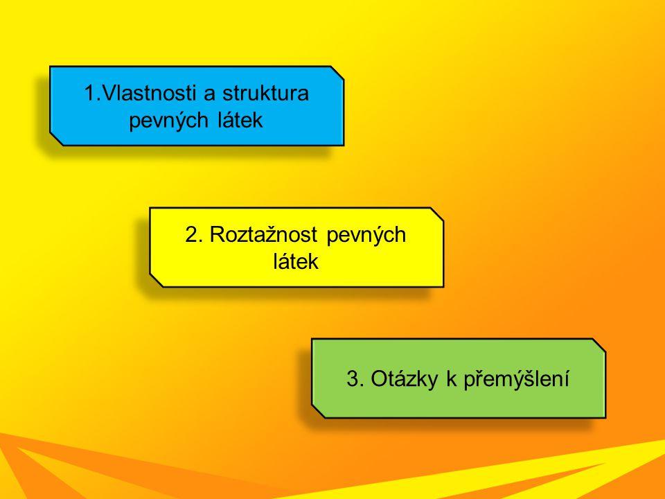 1.Vlastnosti a struktura pevných látek