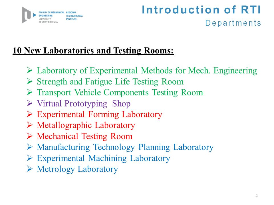 Introduction of RTI 10 New Laboratories and Testing Rooms: