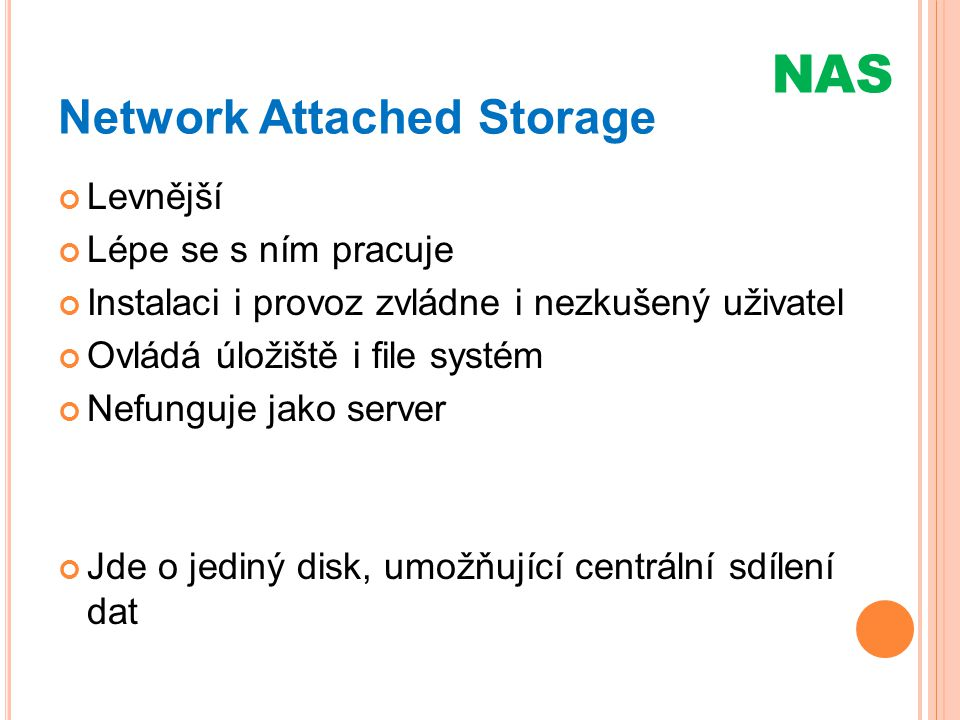 Network Attached Storage