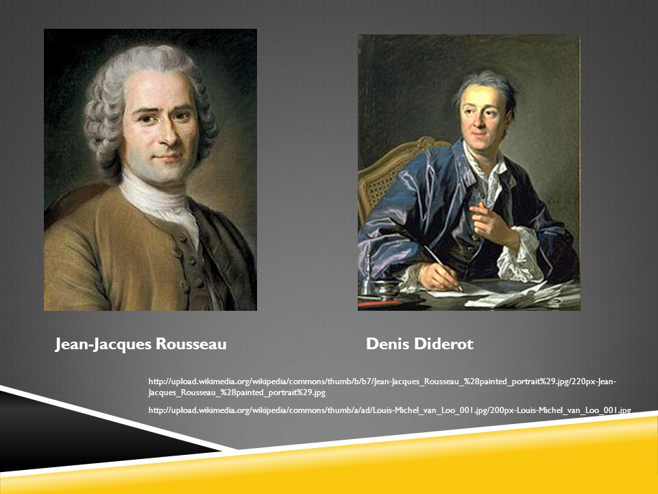 Jean-Jacques Rousseau Denis Diderot
