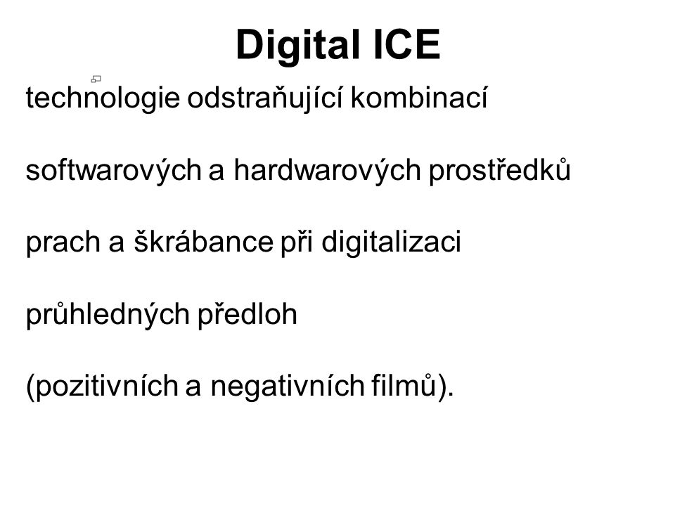 Digital ICE