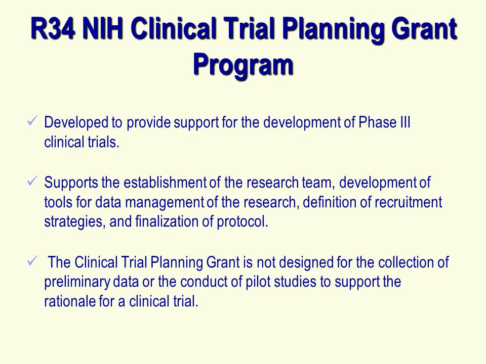 R34 NIH Clinical Trial Planning Grant Program