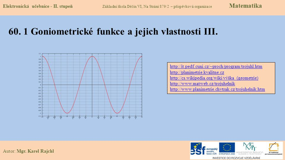 60. 1 Goniometrické funkce a jejich vlastnosti III.