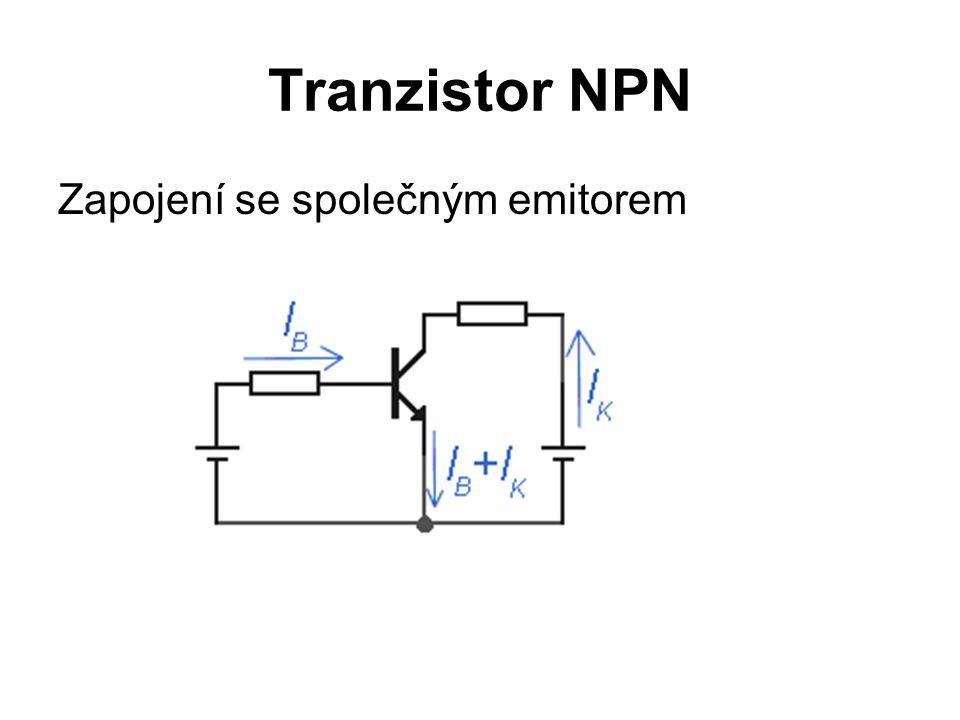 Tranzistor NPN Zapojení se společným emitorem