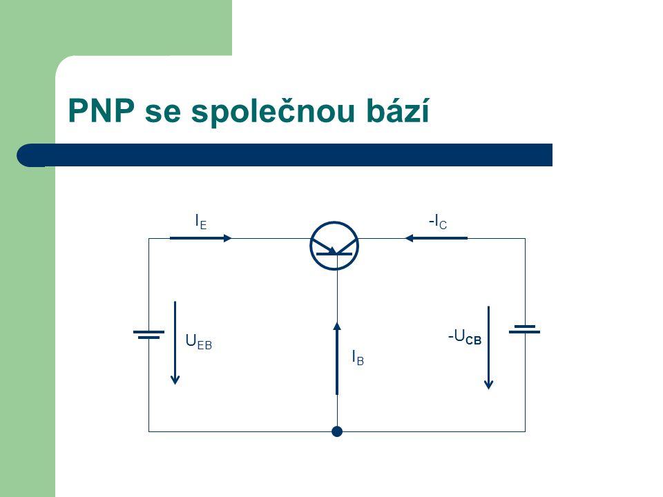 PNP se společnou bází IE -IC -UCB UEB IB