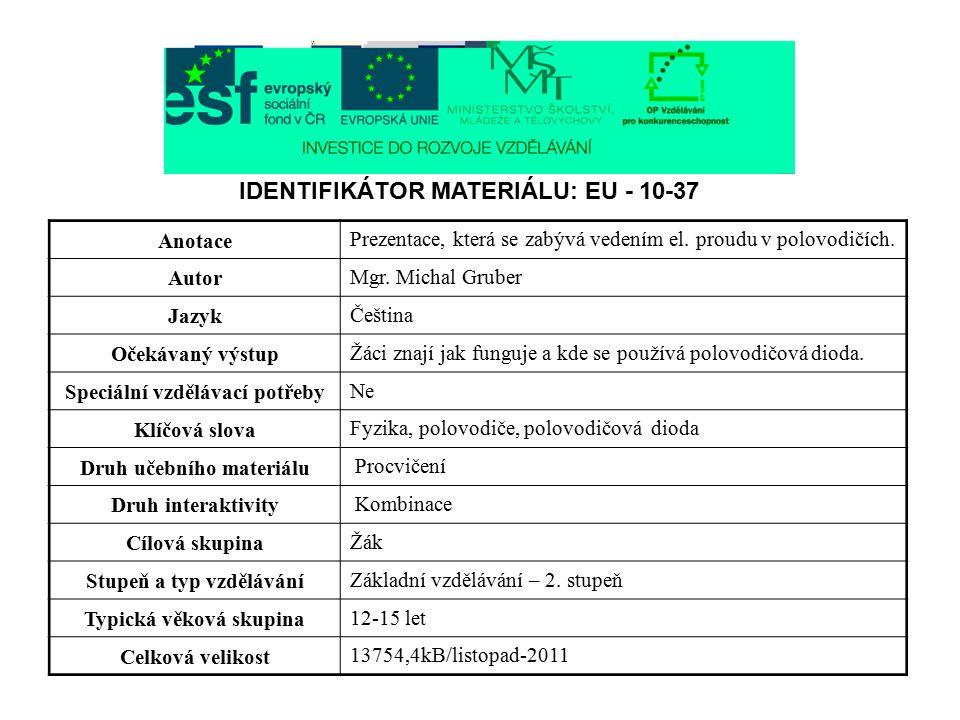 IDENTIFIKÁTOR MATERIÁLU: EU - 10-37