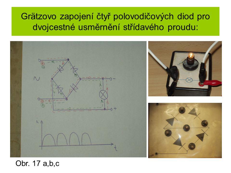 Grätzovo zapojení čtyř polovodičových diod pro dvojcestné usměrnění střídavého proudu: