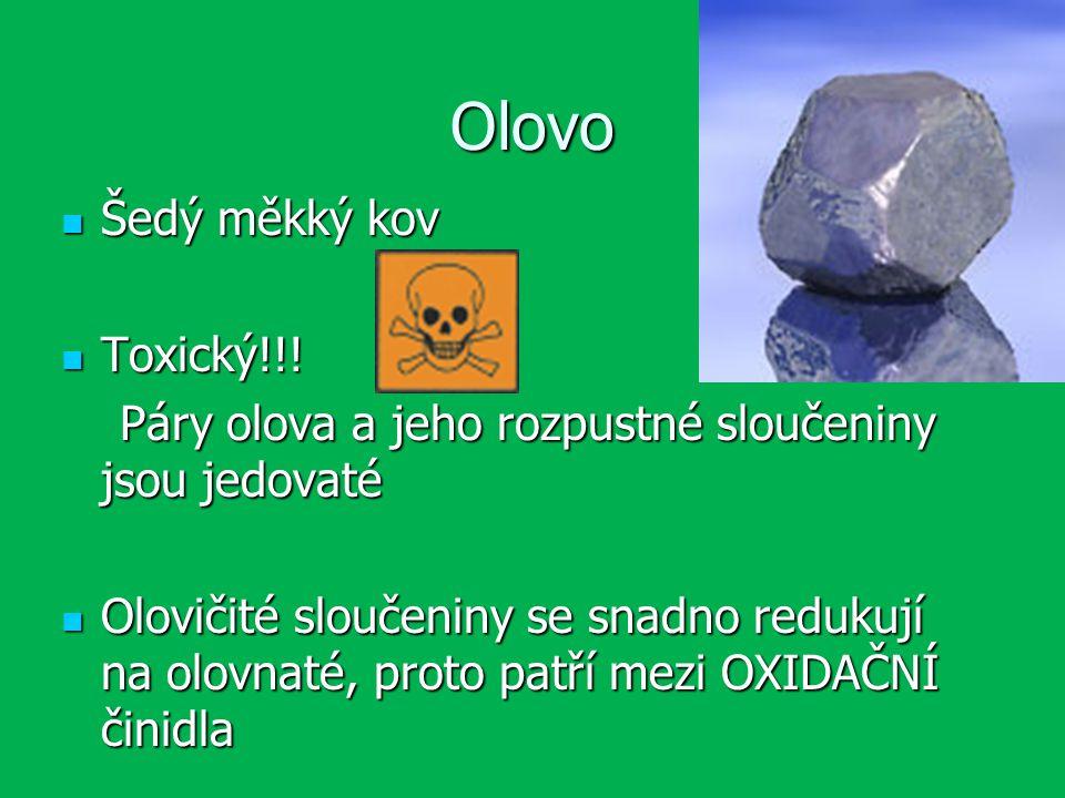 Olovo Šedý měkký kov Toxický!!!