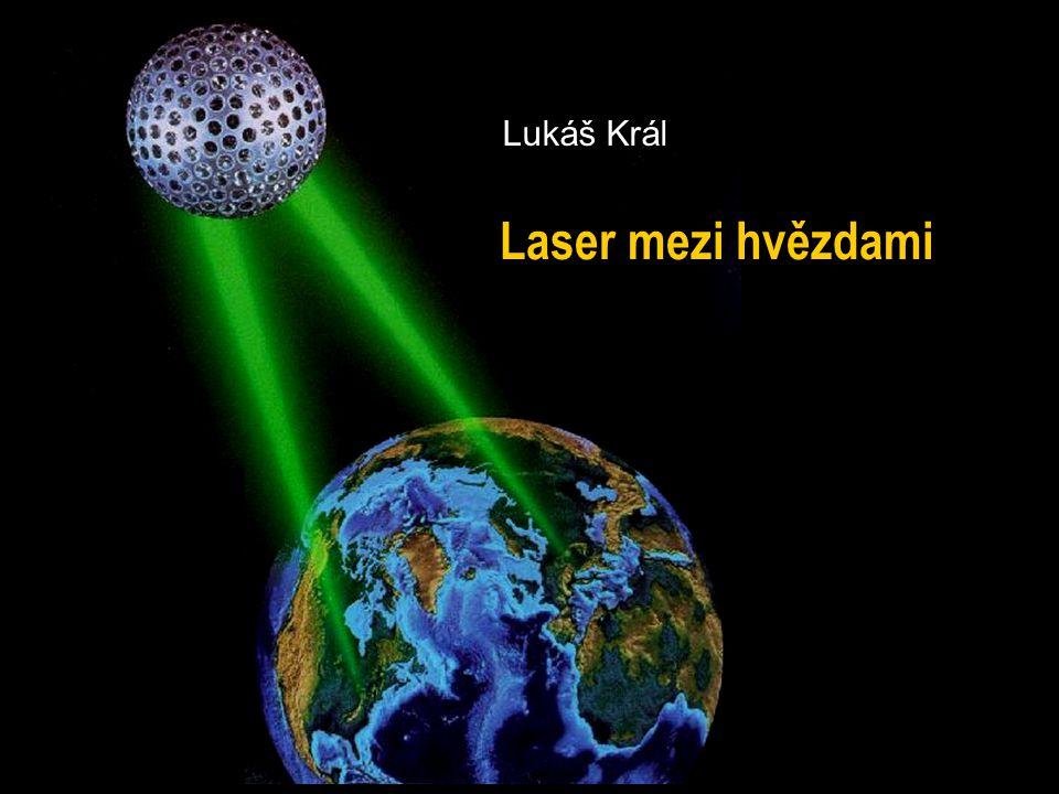 Lukáš Král Laser mezi hvězdami