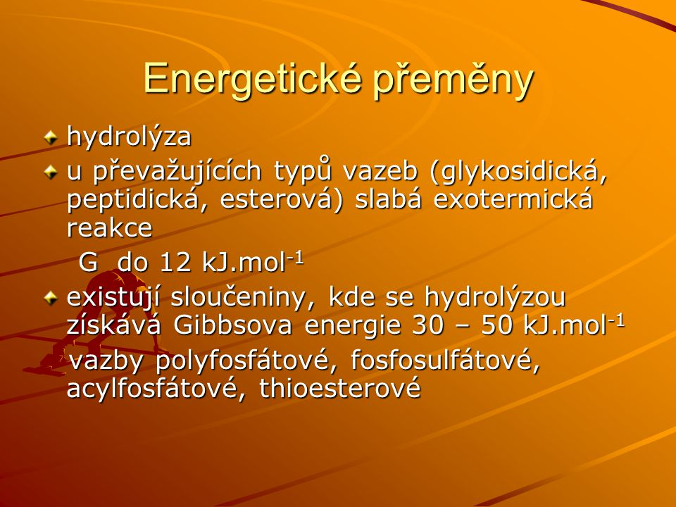 Energetické přeměny hydrolýza