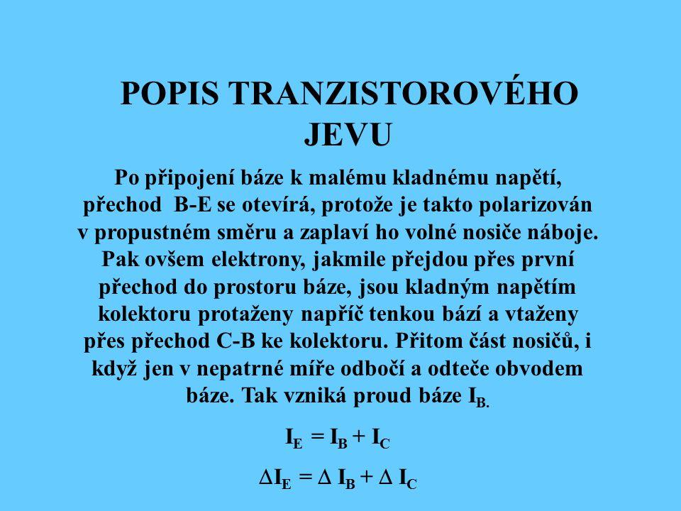 POPIS TRANZISTOROVÉHO JEVU