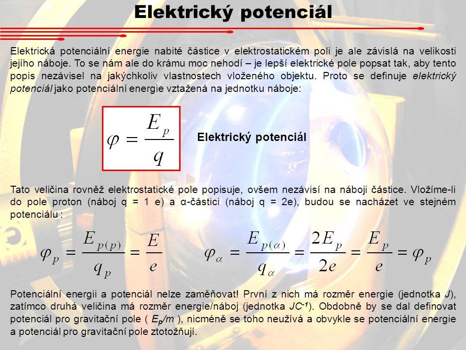 Elektrický potenciál Elektrický potenciál