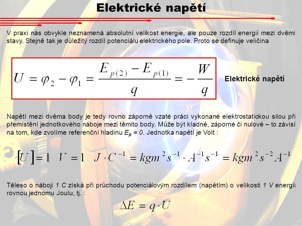 Elektrické napětí Elektrické napětí