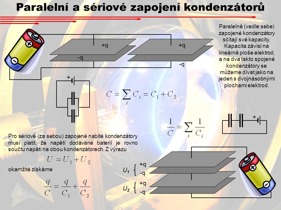 Paralelní a sériové zapojení kondenzátorů