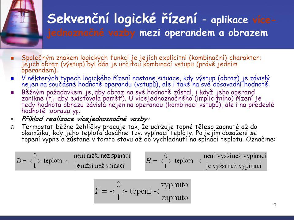 Sekvenční logické řízení – aplikace více-jednoznačné vazby mezi operandem a obrazem