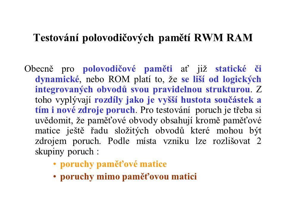 Testování polovodičových pamětí RWM RAM