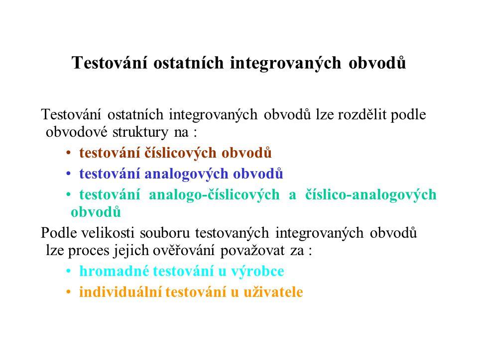 Testování ostatních integrovaných obvodů