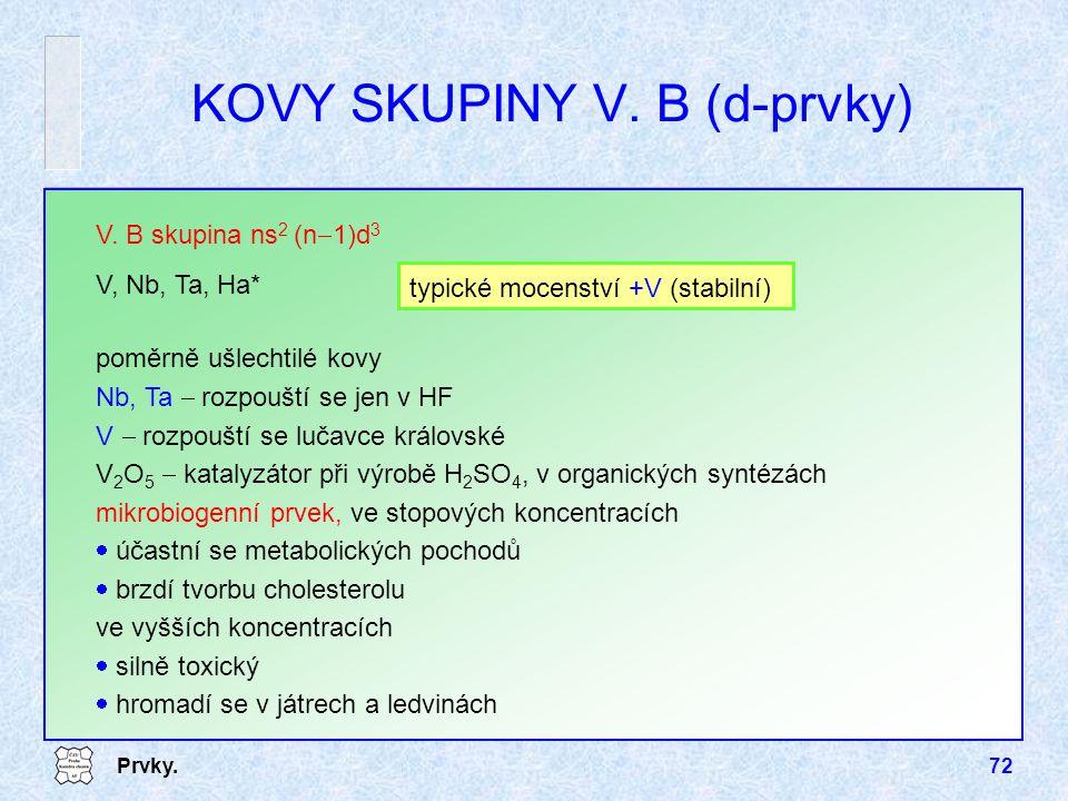 KOVY SKUPINY V. B (d-prvky)