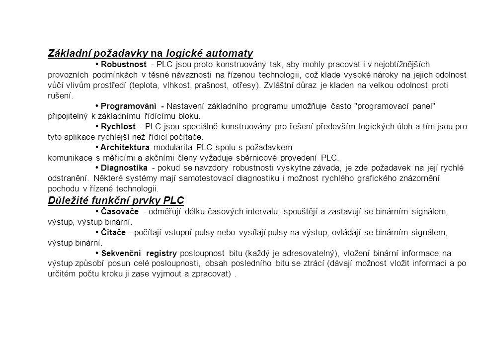 Základní požadavky na logické automaty