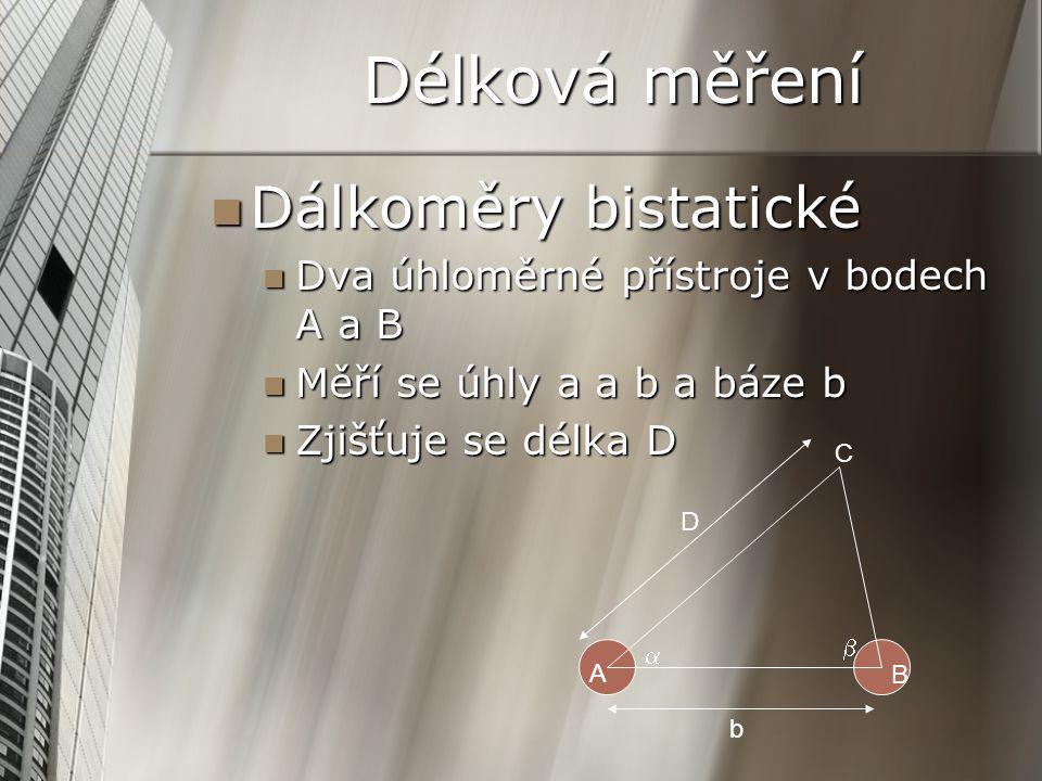 Délková měření Dálkoměry bistatické