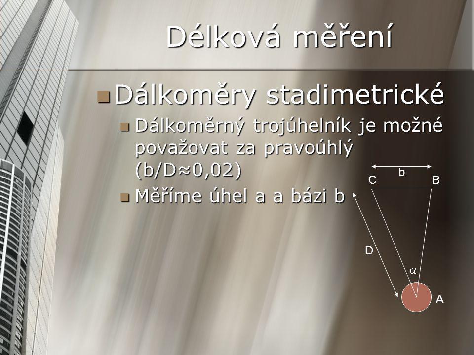 Délková měření Dálkoměry stadimetrické