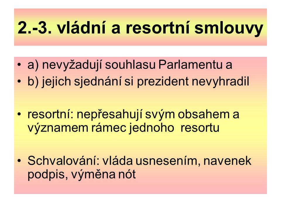 2.-3. vládní a resortní smlouvy