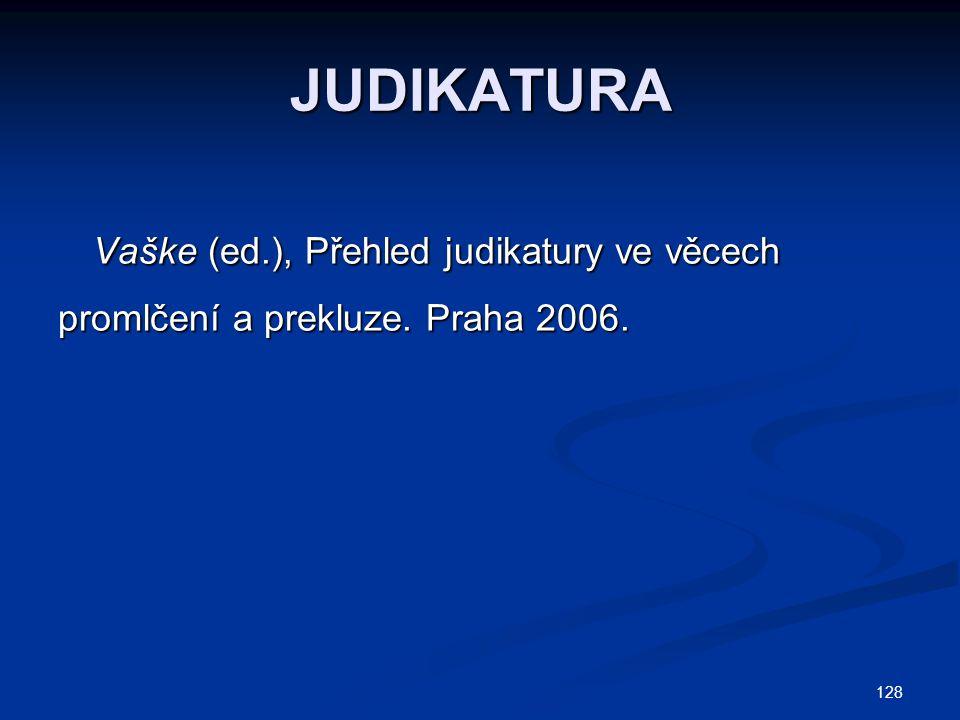 JUDIKATURA Vaške (ed.), Přehled judikatury ve věcech