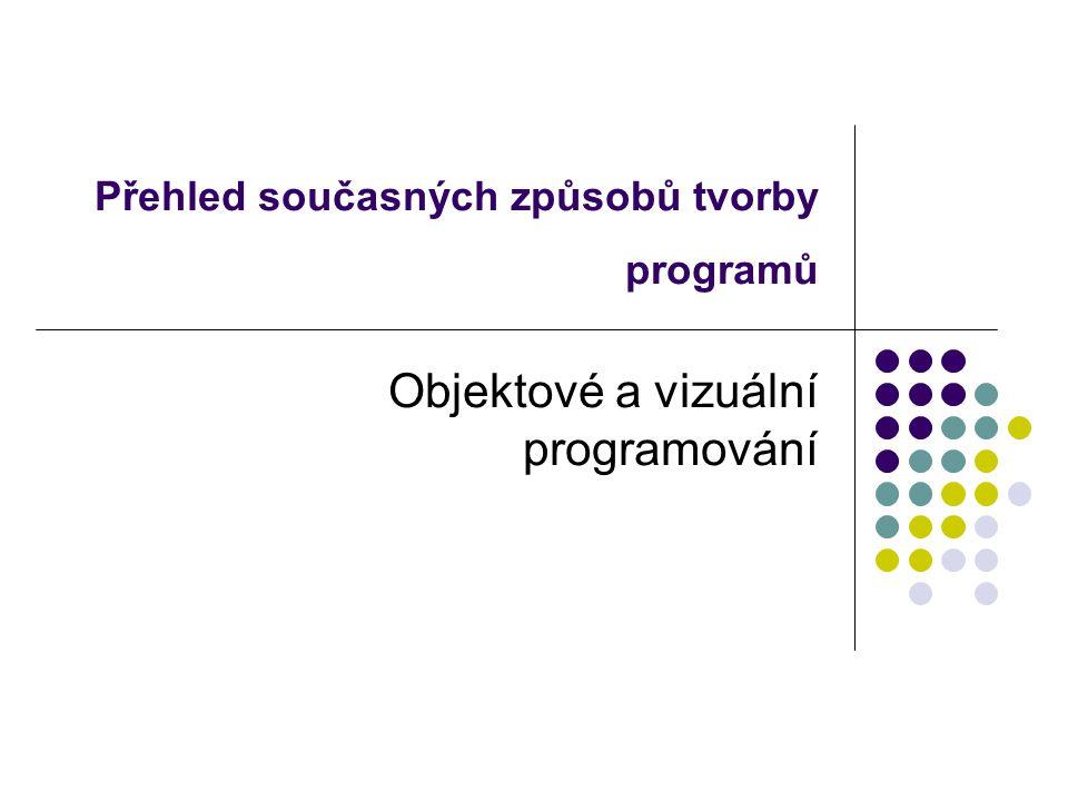 Přehled současných způsobů tvorby programů