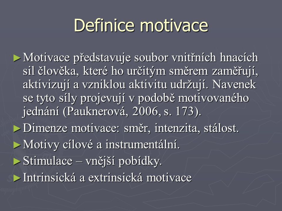 Definice motivace