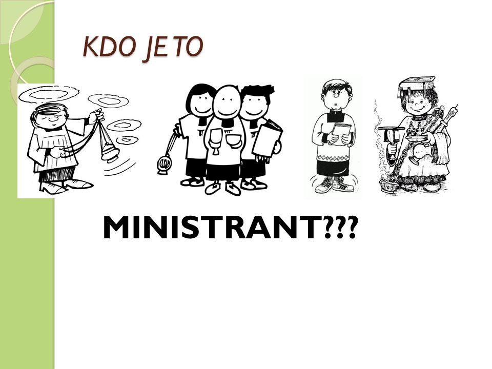 KDO JE TO MINISTRANT