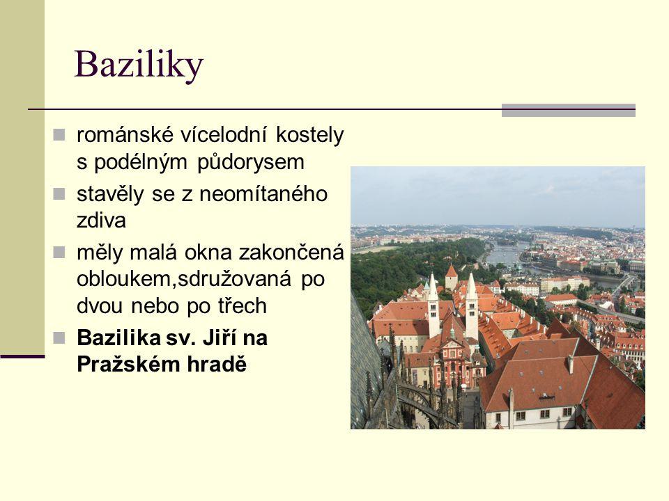 Baziliky románské vícelodní kostely s podélným půdorysem