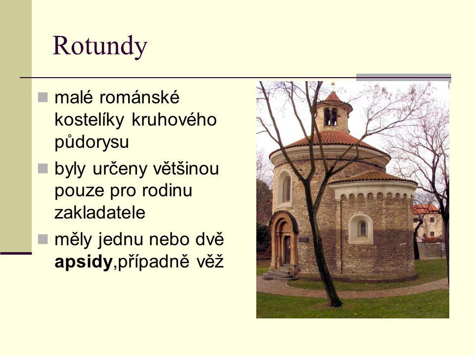 Rotundy malé románské kostelíky kruhového půdorysu