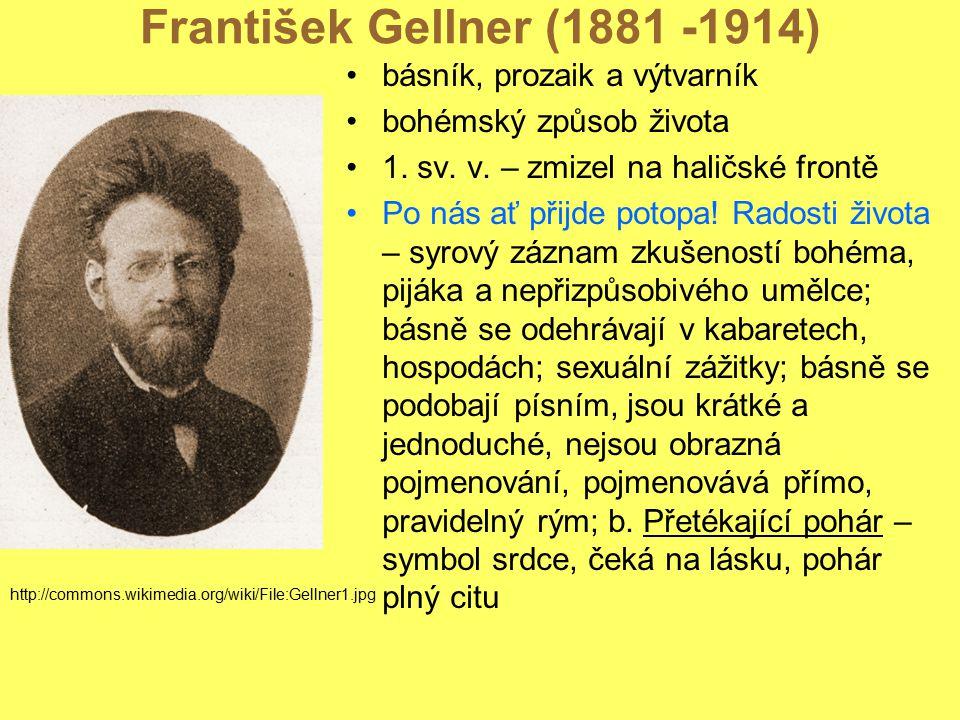 František Gellner (1881 -1914) básník, prozaik a výtvarník