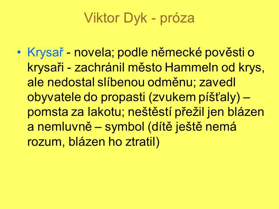 Viktor Dyk - próza