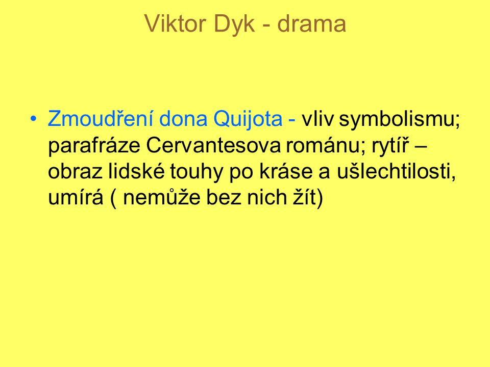 Viktor Dyk - drama